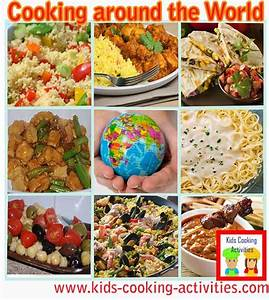 International gourmet recipes for our kids world cooking ...
