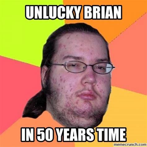 Unlucky Brian Meme Generator - unlucky brian