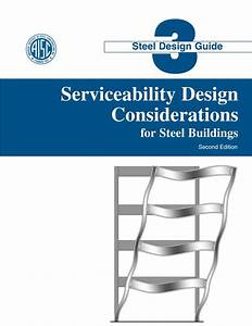 Aisc Design Guide 03 Serviceability Design Considerations