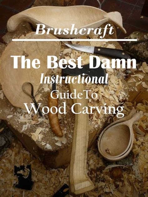 bushcraft trades top leading guide   wood carving