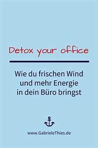 Negative Energie Loswerden : detox your business hole dir mehr energie und frischen wind in dein b ro und dein ganzes ~ Watch28wear.com Haus und Dekorationen