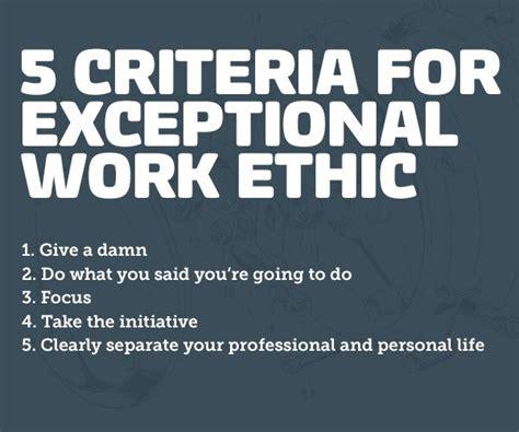 criteria  exceptional work ethic work ethic quotes