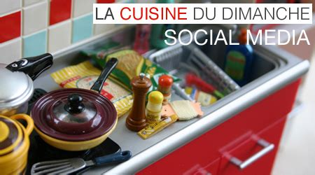 cuisine du dimanche la fiche pour améliorer la présence social media de votre entreprise digital thinking