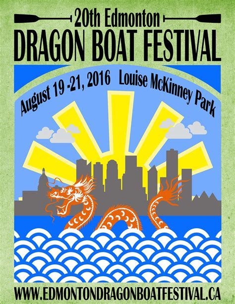 Dragon Boat Festival August 2018 by Upcoming Events 2016 Edmonton Dragon Boat Festival