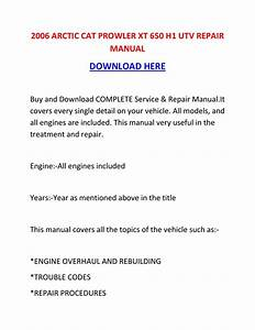 2006 Arctic Cat Prowler Xt 650 H1 Utv Repair Manual By