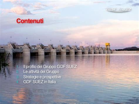 gdf suez si鑒e social presentazione gruppo gdf suez italia 0 2012 ita