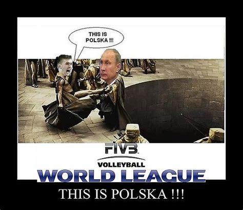 Transmisje meczów ligi narodów siatkarzy na sportowych antenach polsatu. LŚ 2015: Memy po meczu Polska - Rosja - WP SportoweFakty