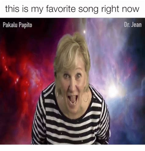 Jean Meme - funny this is my favorite song memes of 2017 on sizzle