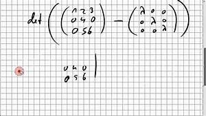 Eigenwerte Einer Matrix Berechnen : 07b 1 eigenwerte einer 3x3 matrix youtube ~ Themetempest.com Abrechnung