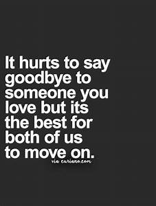 25+ best Goodbye love quotes on Pinterest | Saying goodbye ...