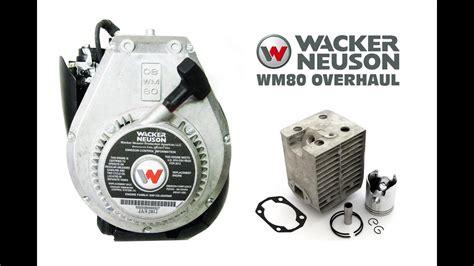 Rebuilding A Wacker Neuson Wm80 Engine