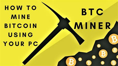 how to earn bitcoin without mining how to mine bitcoin in your pc without adding any