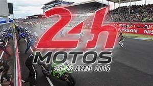 Date Des 24h Du Mans 2018 : moto axxe 24h motos ouverture de la billetterie ~ Accommodationitalianriviera.info Avis de Voitures