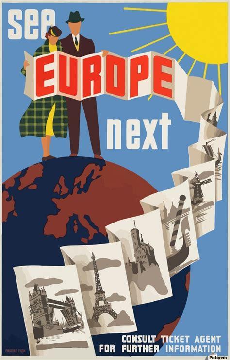 See Europe Next Vintage Travel Poster Vintage Poster Canvas