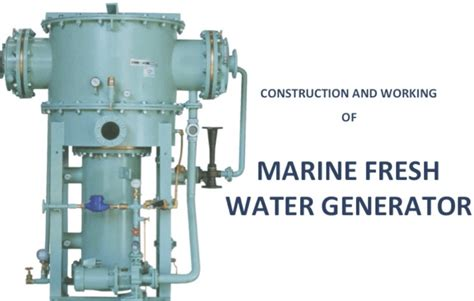 Working Of Fresh Water Generator On Ships