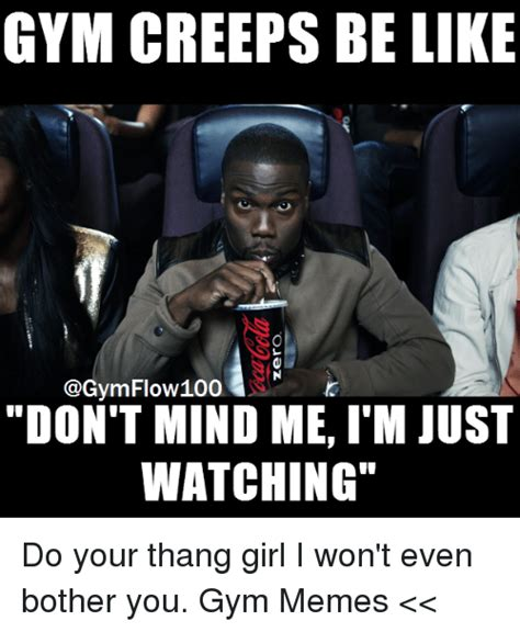 Gym Flow Meme - 25 best memes about do your thang do your thang memes