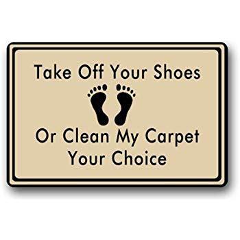 No Shoes Doormat by Wece Take Your Shoes Doormat Door Mat