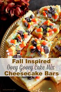 Fall Inspired Ooey Gooey Cake Mix Cheesecake Bars - Page 2 ...