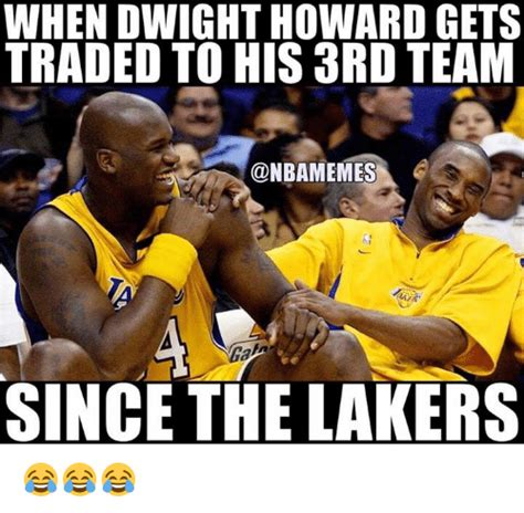 Dwight Howard Memes - when dwight howard gets traded to his ard team since the lakers dwight howard meme on sizzle