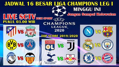 Vidio akan menayangkan liga champions dan liga europa secara langsung sebanyak 343 pertandingan. Jadwal Siaran Langsung 16 Besar Liga Champions 2020 Leg I ~ Round Of 16 Liga Champions Live SCTV ...