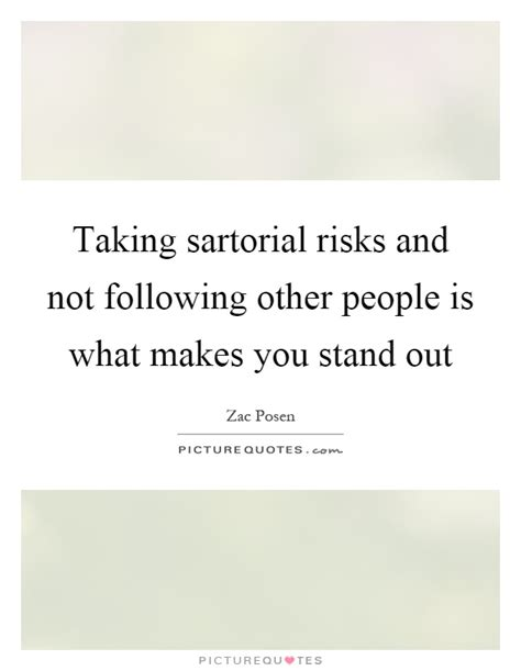 What Makes You Stand Out From Other Applicants by Sartorial Quotes Sartorial Sayings Sartorial Picture