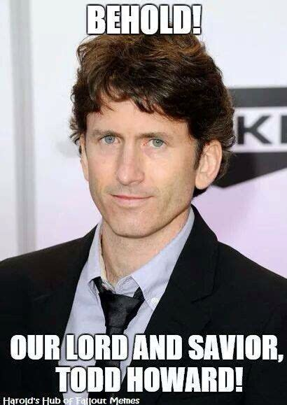 Todd Howard Memes - 17 best images about fallout on pinterest armors fallout meme and fallout 3