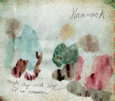 Best Hammock Album by Maybe They Will Sing For Us Tomorrow Hammock