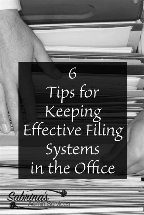 tips  keeping effective filing systems   office