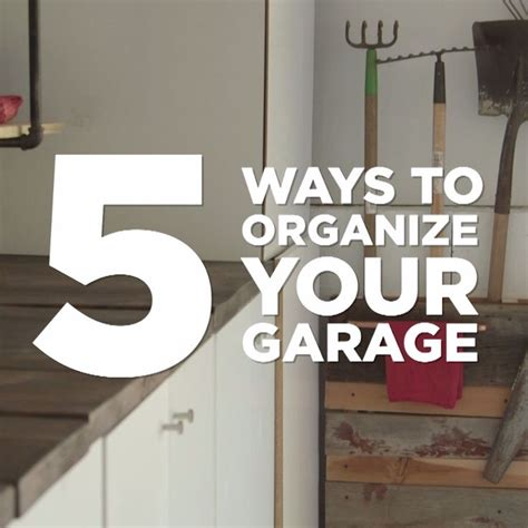 5 Ways To Organize Your Garage  Organization Pinterest