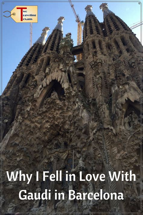 Why I Fell in Love With Gaudi in Barcelona | Spain travel ...