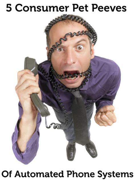 automated phone system 5 consumer pet peeves of automated phone systems