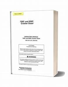 John Deree 750c 850c Crawler Dozer Operator Manual