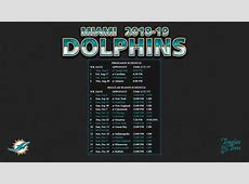 20182019 Miami Dolphins Wallpaper Schedule