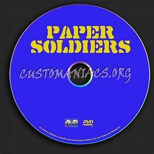 paper soldiers dvd label dvd covers labels by With dvd label paper