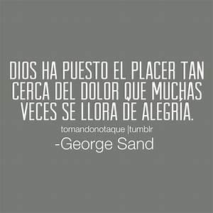 frases bonitas Frases de placer frases con imagen de George Sand