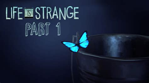 butterfly effect lets play life  strange part