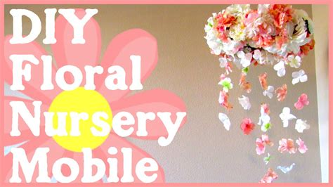 picture of diy floral mobile diy floral nursery mobile simple quick tutorial youtube