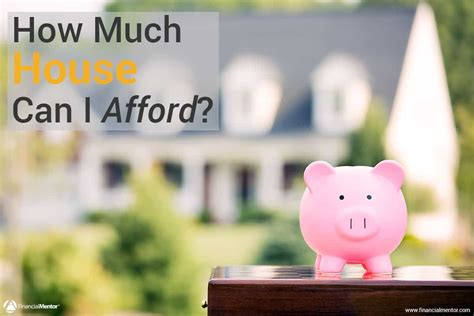 can i afford a house mortgage affordability calculator how much house can i