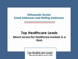 Get Accurate Orthopedic doctors email lists
