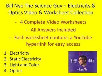 Here Is A Collection Of Four Bill Nye The Science Guy Electricity And Optics Video Worksheets