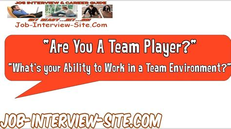 job interview questions and answers team player are you a team player interview question and best answers