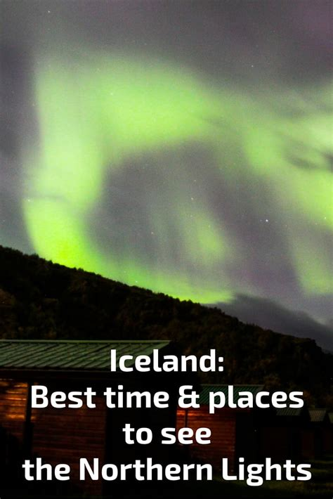 best place to see northern lights in iceland best time to visit iceland for northern lights best time