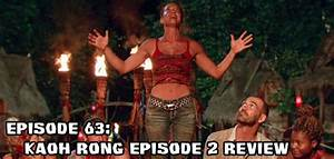 Episode 63: Kaoh Rong Episode 2 Review – Outwit, Outpod ...