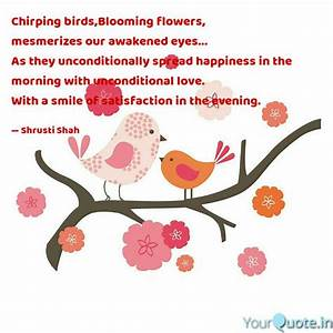 Chirping birds,... Chirp Quotes