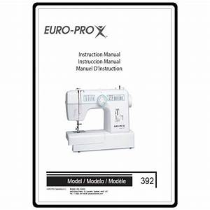Instruction Manual  Euro Pro 392   Sewing Parts Online