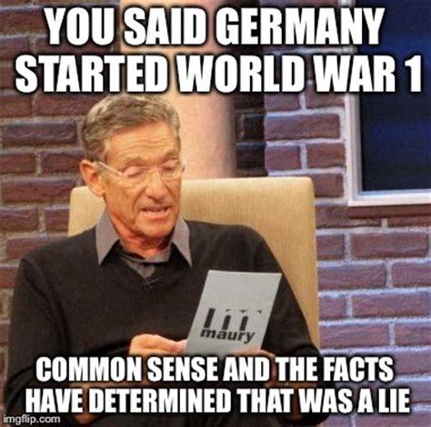 World War 1 Memes - maury lie detector meme imgflip