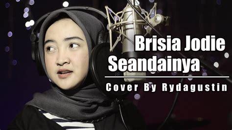 Seandainya ( Cover By Ryda Gustin )