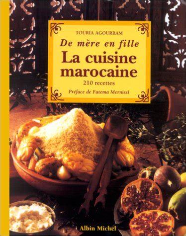 livre cuisine marocaine livre gt de mère en fille la cuisine marocaine 210 recettes
