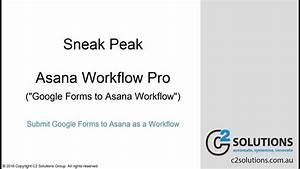 Sneak Peak - Asana Workflow Pro  Google Forms To Asana Workflow