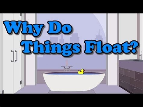 why do things sink or float why do things float youtube